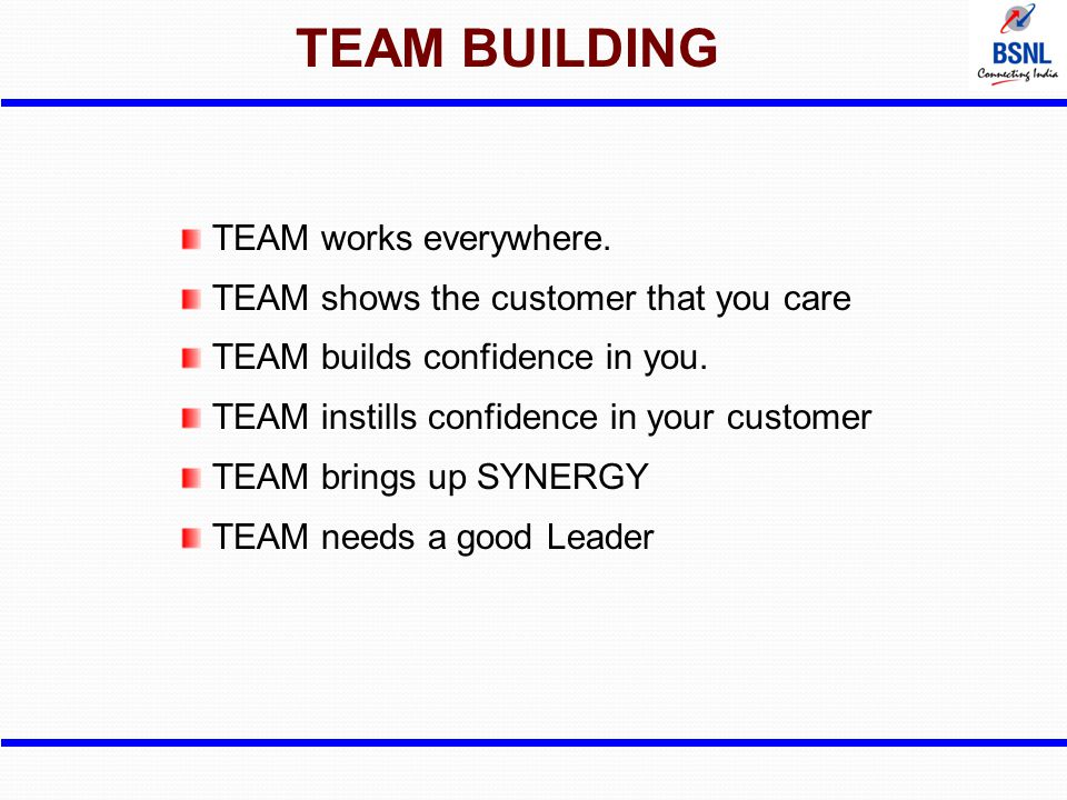 TEAM BUILDING TEAM works everywhere.