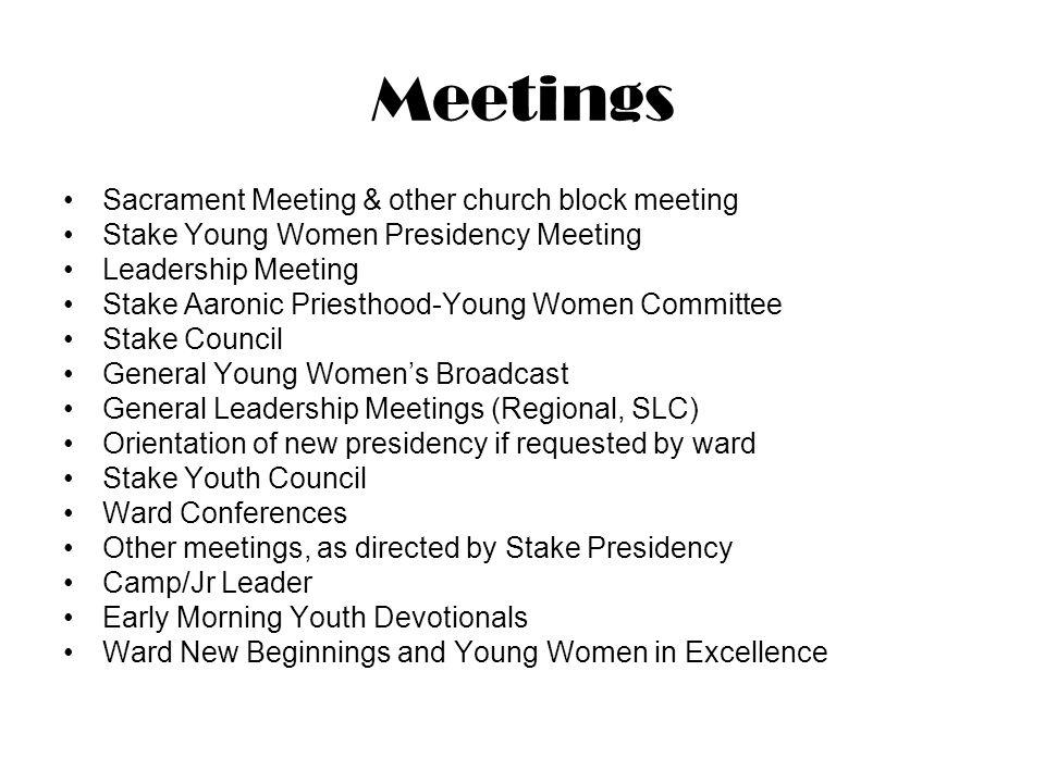 Meetings Sacrament Meeting & other church block meeting