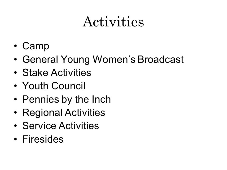 Activities Camp General Young Women's Broadcast Stake Activities