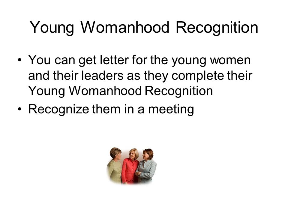 Young Womanhood Recognition