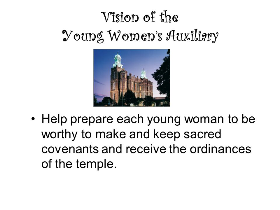 Vision of the Young Women's Auxiliary