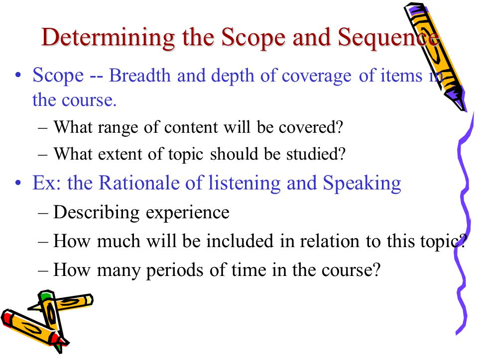 Determining the Scope and Sequence