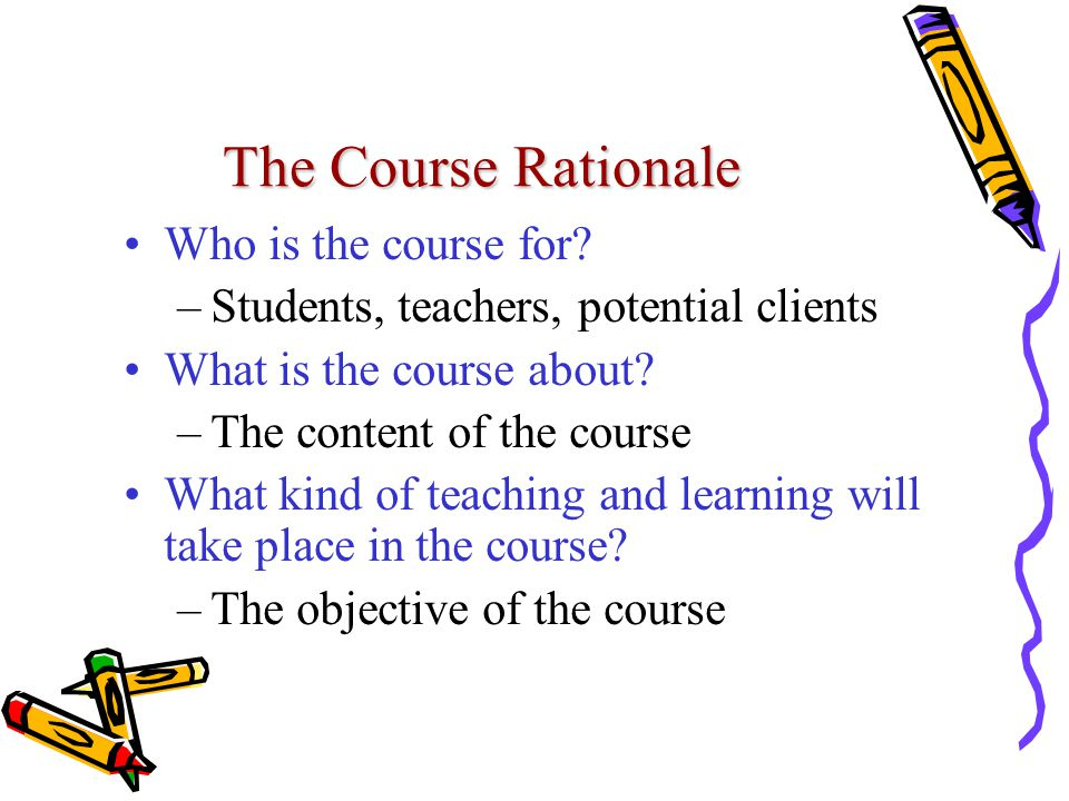 The Course Rationale Who is the course for