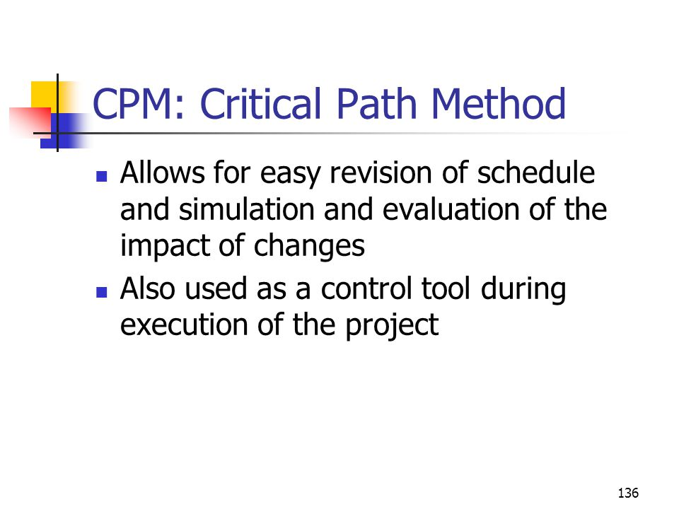 CPM: Critical Path Method
