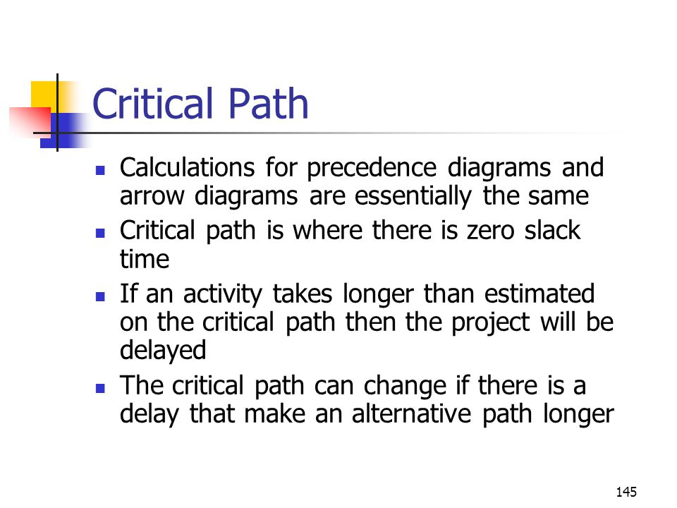 April 2002 Critical Path. Calculations for precedence diagrams and arrow diagrams are essentially the same.