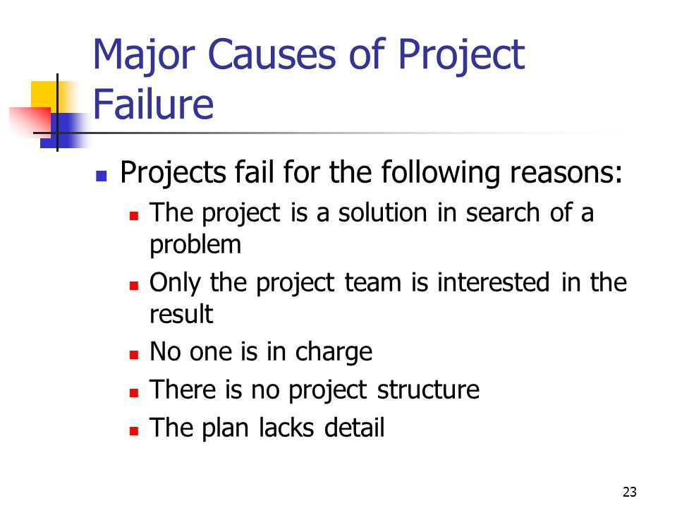 Major Causes of Project Failure