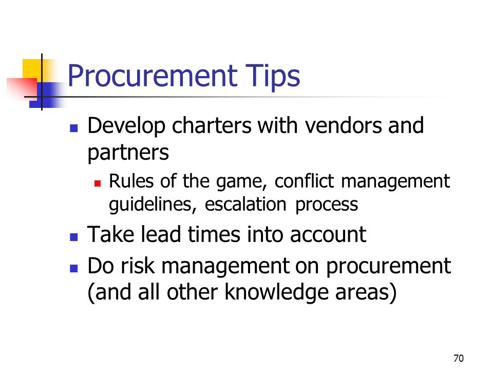 Procurement Tips Develop charters with vendors and partners