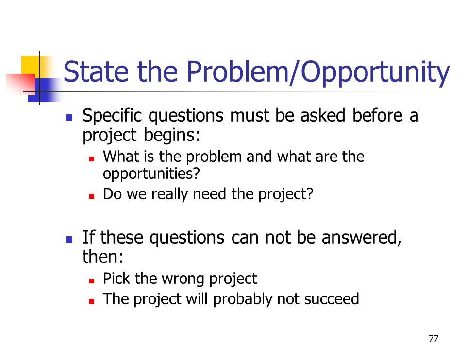 State the Problem/Opportunity