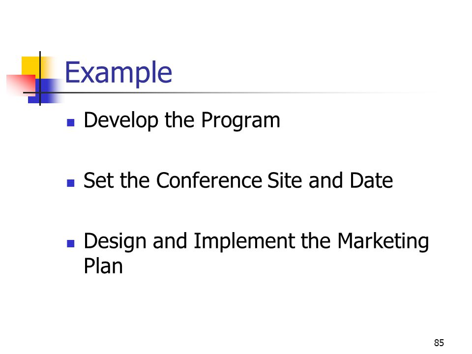 Example Develop the Program Set the Conference Site and Date