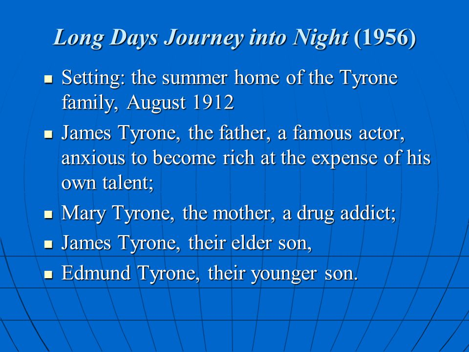 Long Days Journey into Night (1956)