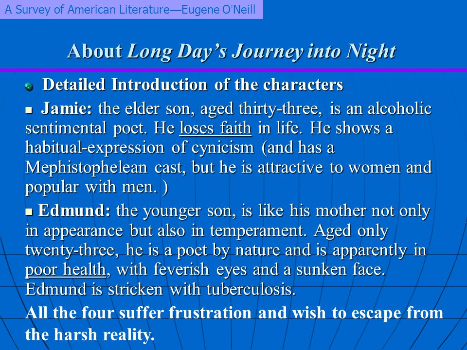 About Long Day's Journey into Night