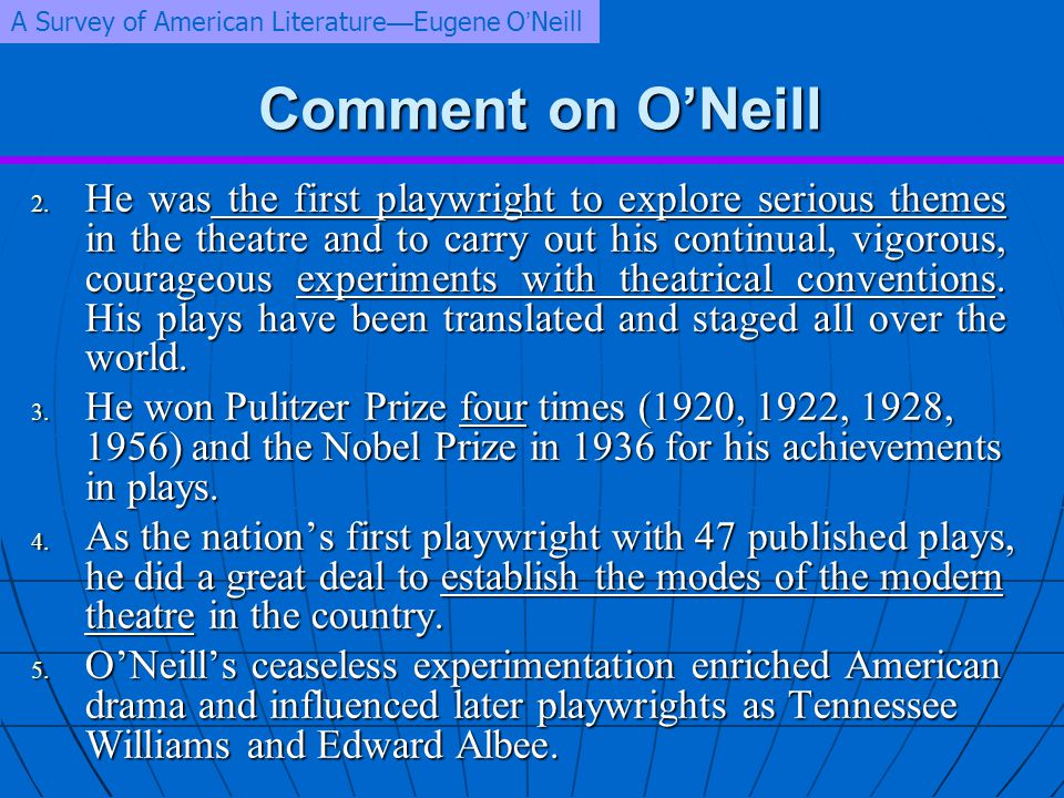 A Survey of American Literature—Eugene O'Neill