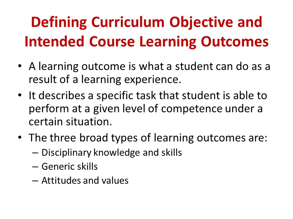 Defining Curriculum Objective and Intended Course Learning Outcomes