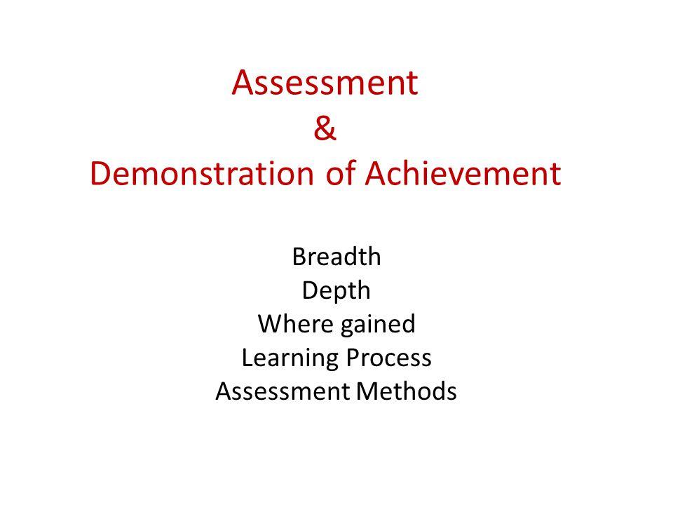 Assessment & Demonstration of Achievement
