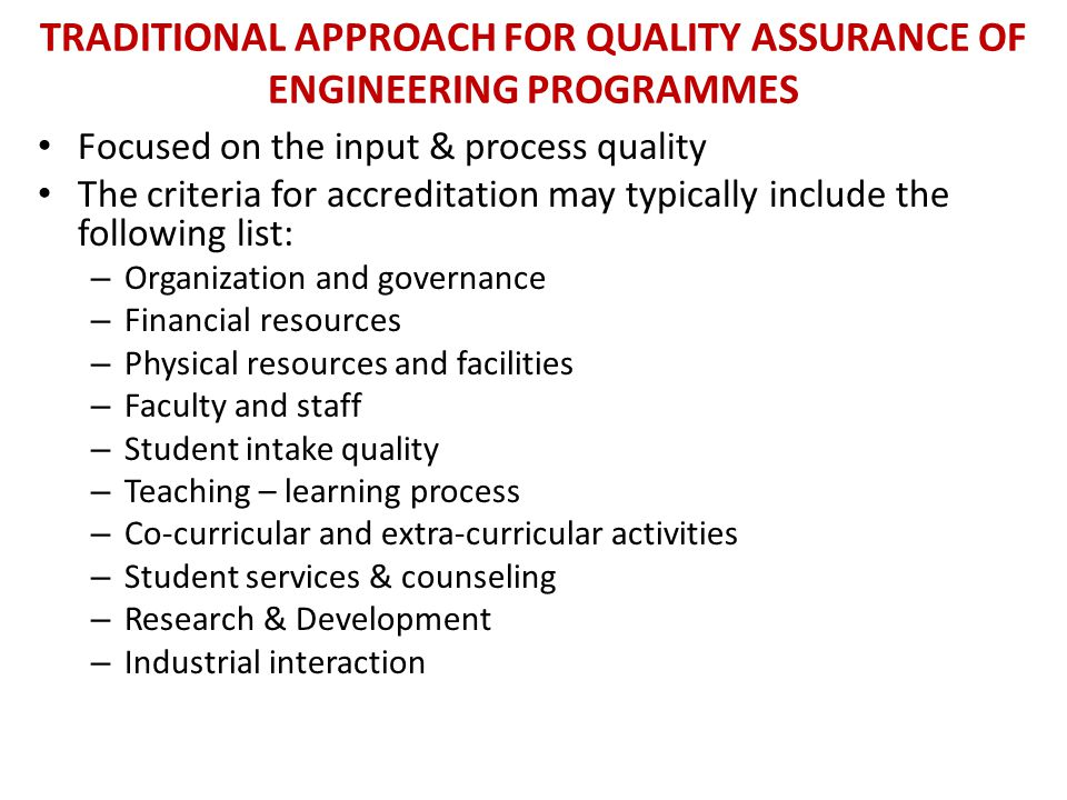 Traditional Approach for Quality Assurance of Engineering Programmes