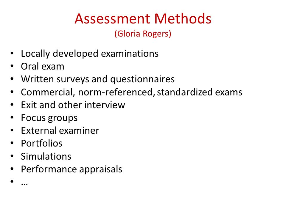 Assessment Methods (Gloria Rogers)
