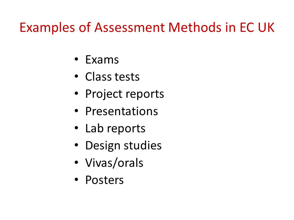 Examples of Assessment Methods in EC UK