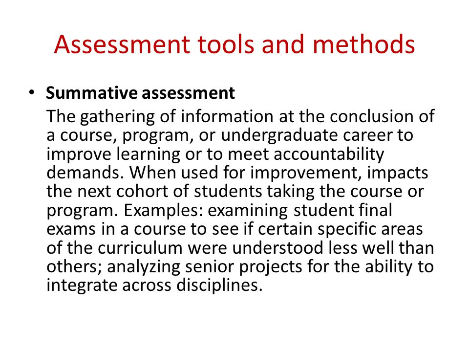 Assessment tools and methods