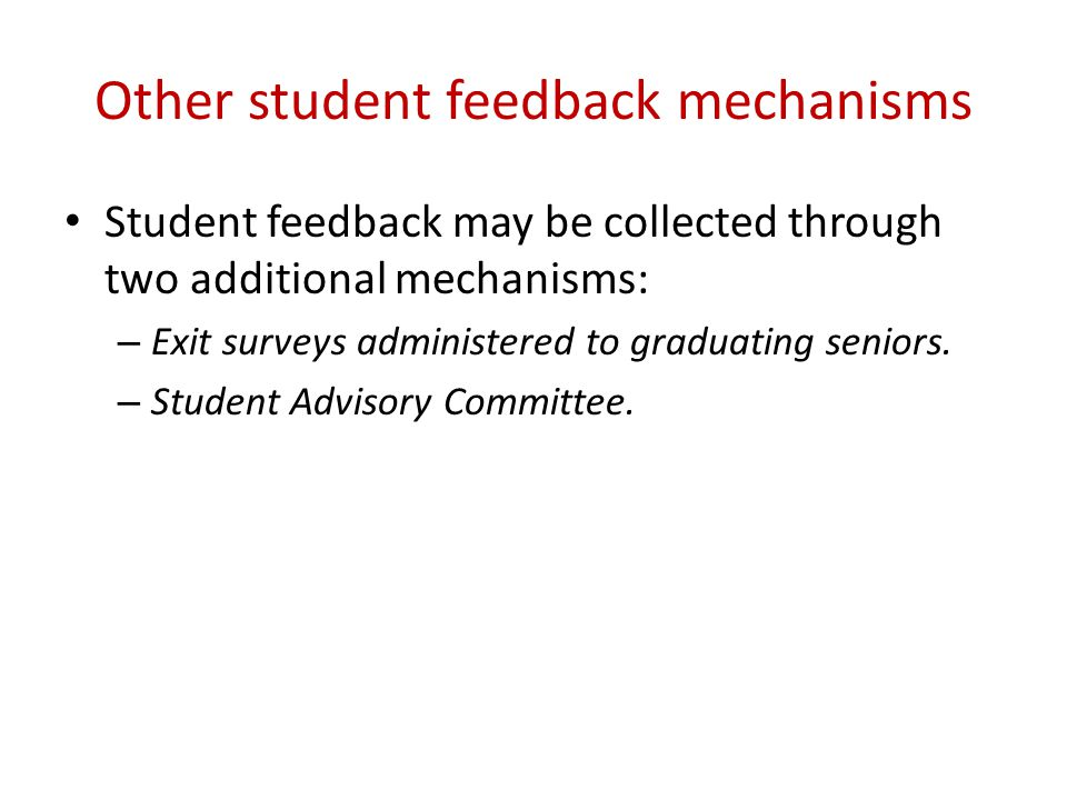 Other student feedback mechanisms