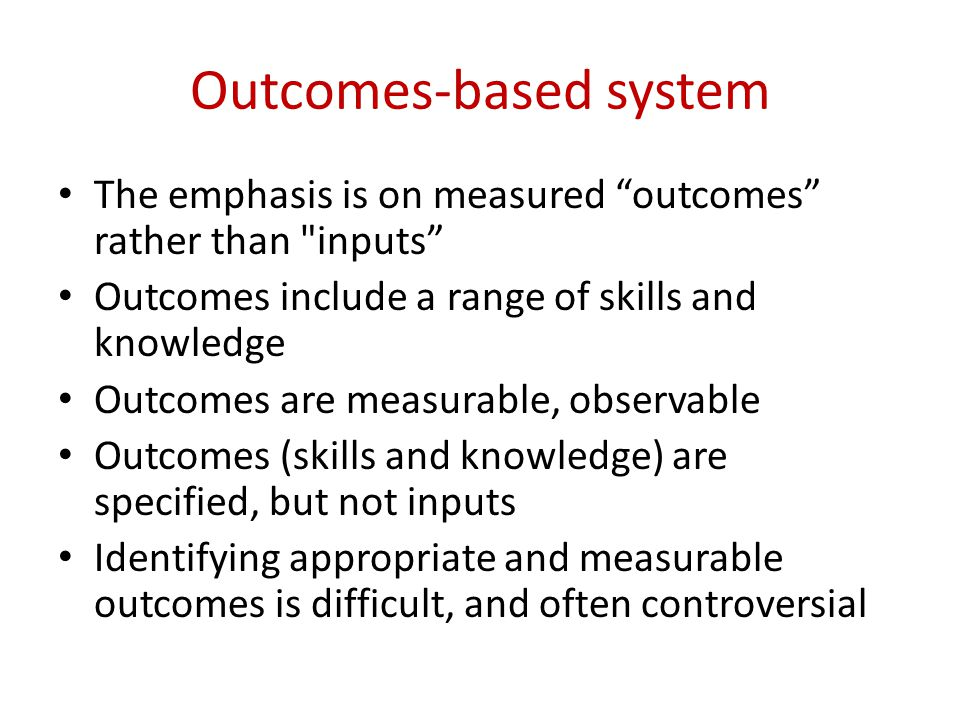 Outcomes-based system