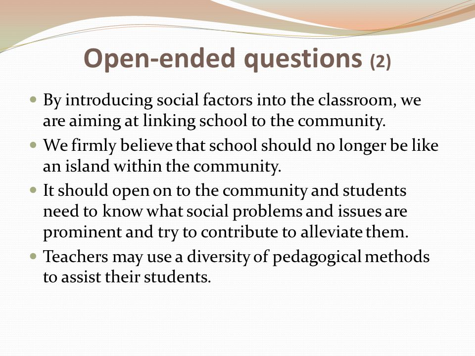 Open-ended questions (2)