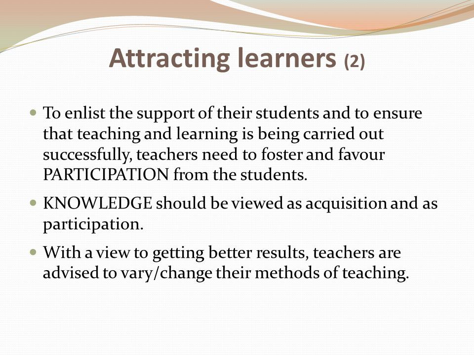 Attracting learners (2)