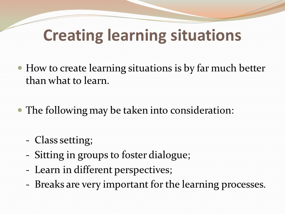Creating learning situations