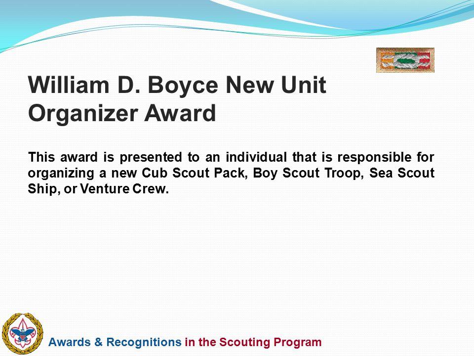 William D. Boyce New Unit Organizer Award