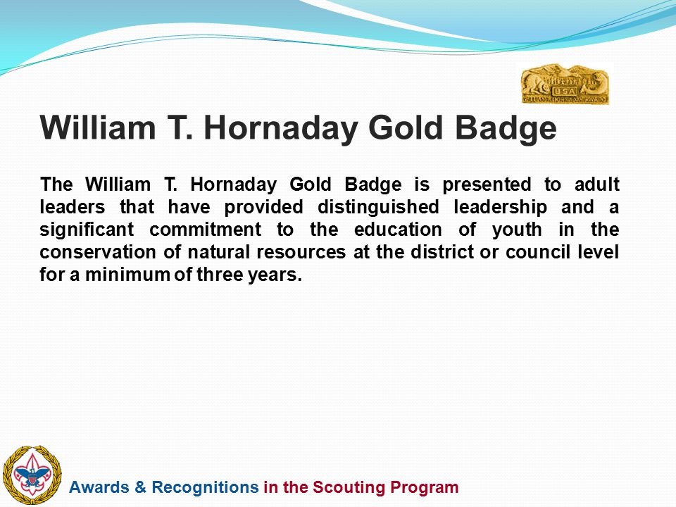 William T. Hornaday Gold Badge
