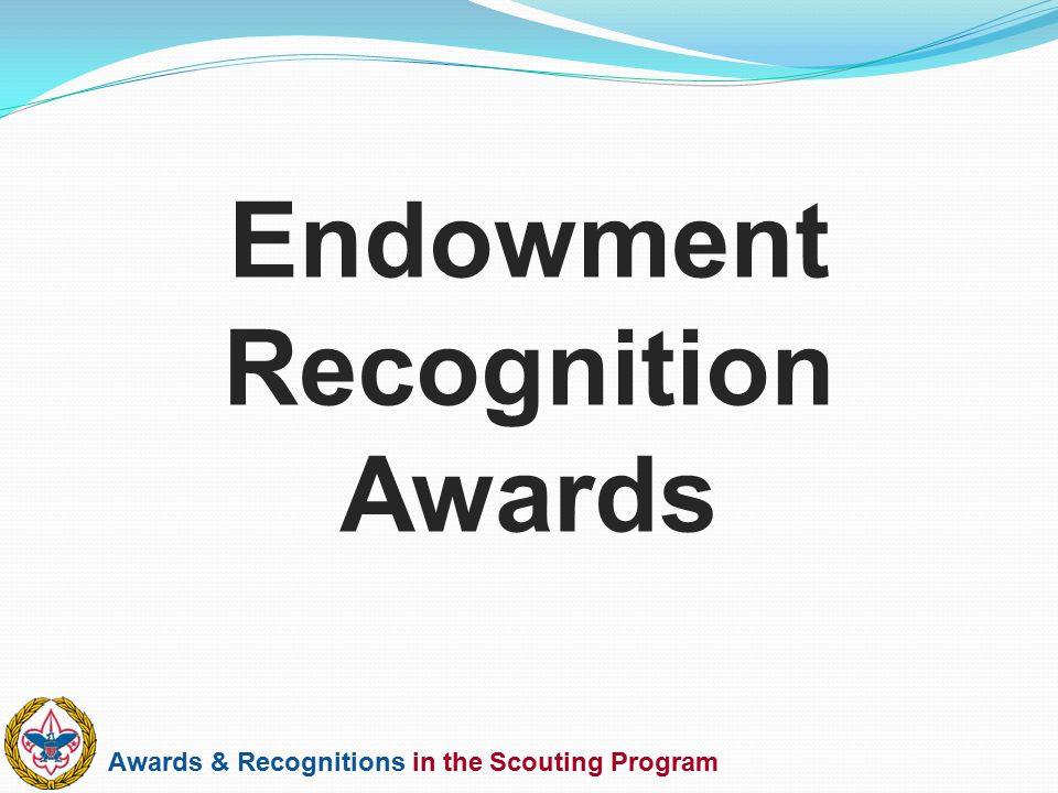 Endowment Recognition Awards