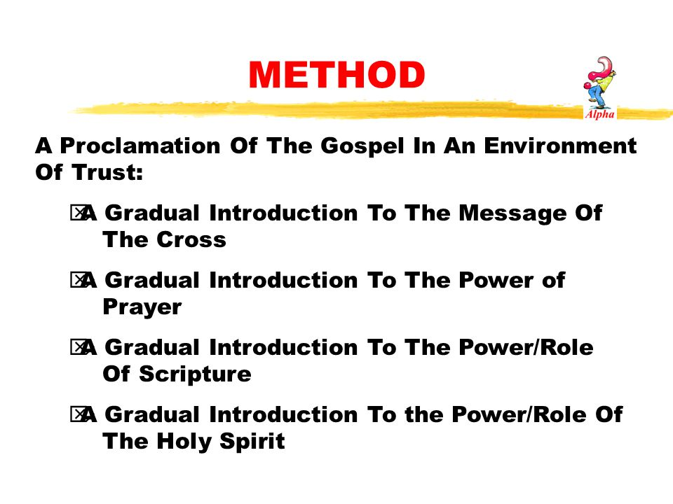 METHOD A Proclamation Of The Gospel In An Environment Of Trust: