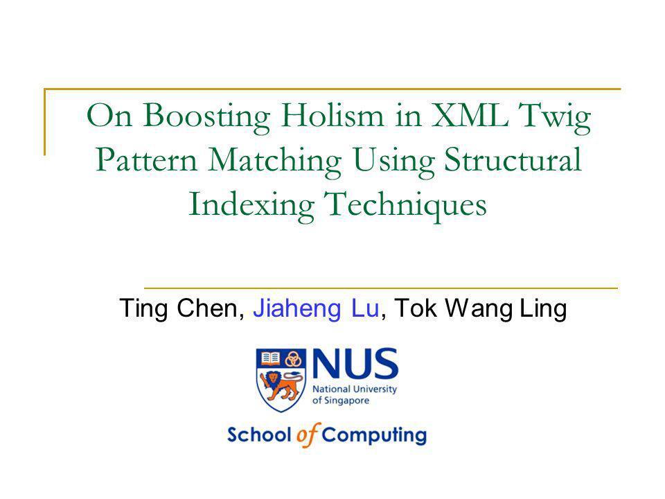 Ting Chen, Jiaheng Lu, Tok Wang Ling