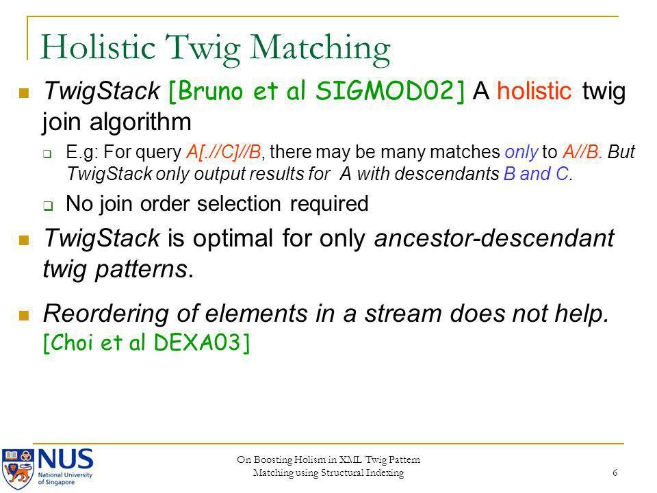 Holistic Twig Matching