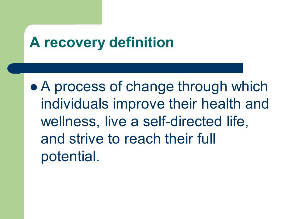 A recovery definition