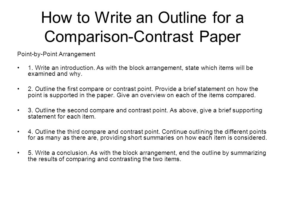 english and honors english composition notes ppt  10 how to write an outline for a comparison contrast paper