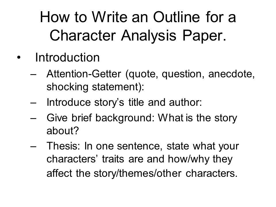 How to Write an Outline for a Character Analysis Paper.