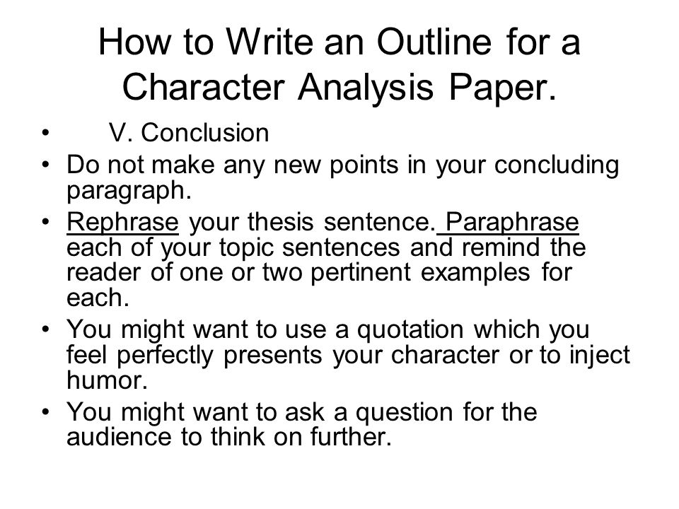 "how do you write a character analysis essay Some tips on titling your critical analysis essay in the discipline of english, formulating an effective title for your essay matters for few reasons: • a good ""working"" title helps you to focus your ideas during the writing of the essay."