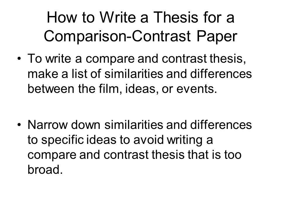 How to Write a Thesis for a Comparison-Contrast Paper
