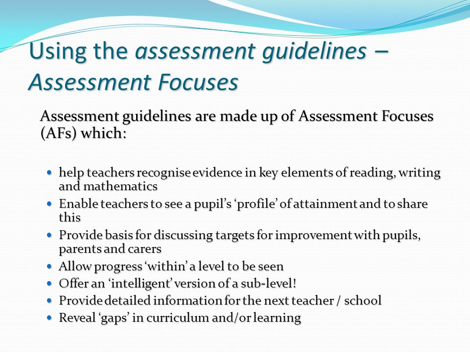 Using the assessment guidelines – Assessment Focuses