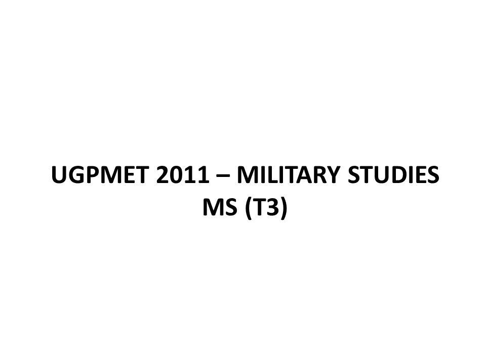 UGPMET 2011 – Military Studies MS (T3)