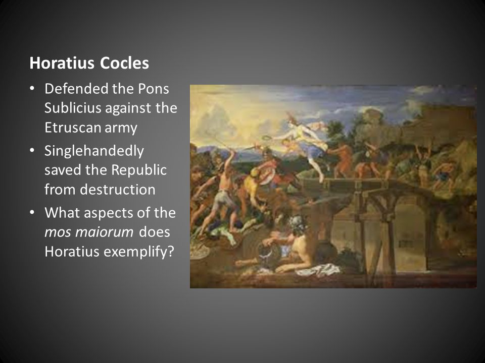 Horatius Cocles Defended the Pons Sublicius against the Etruscan army