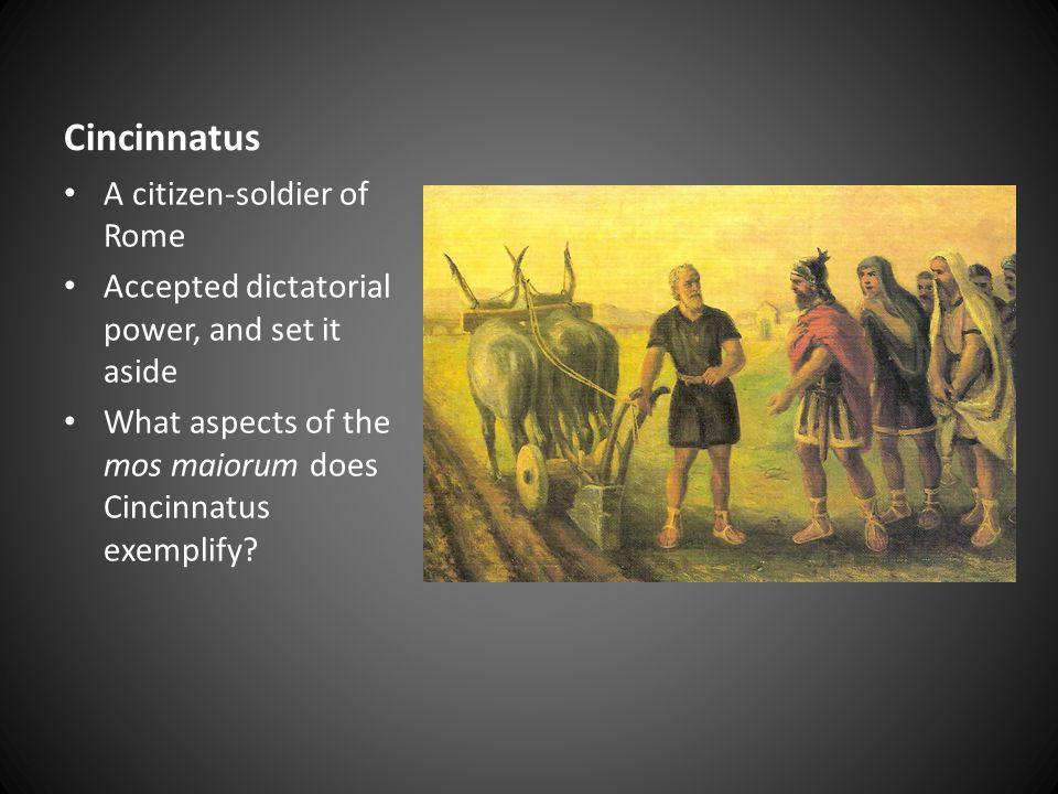 Cincinnatus A citizen-soldier of Rome