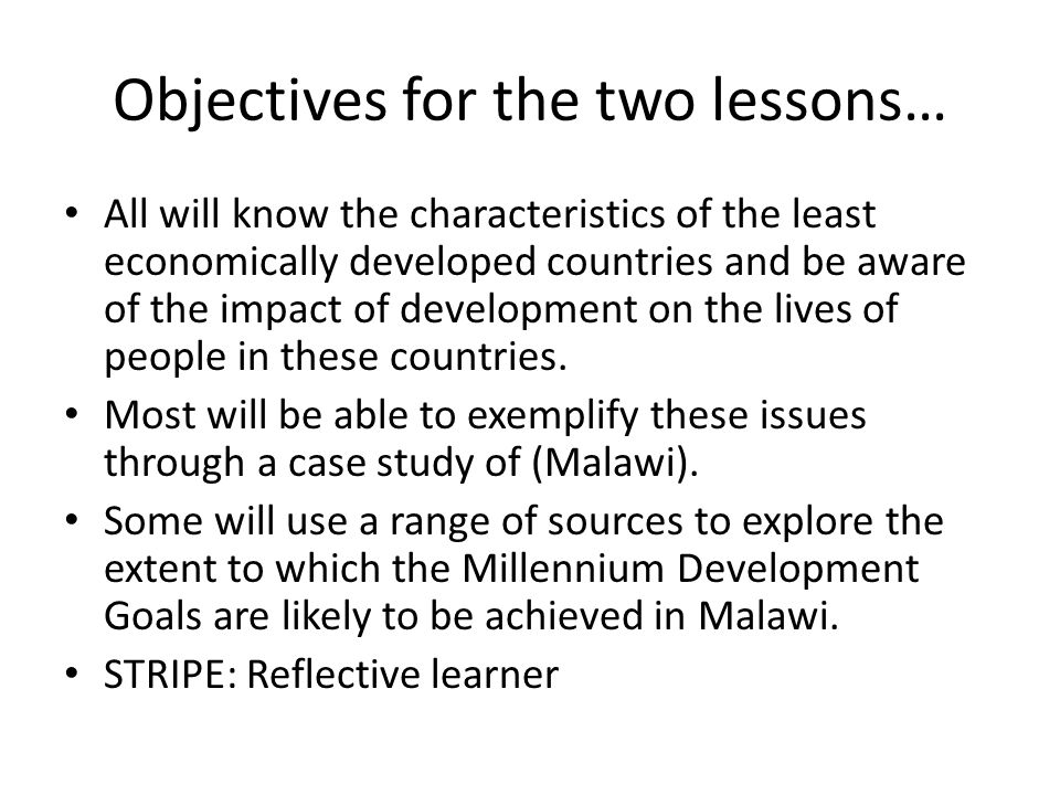 Objectives for the two lessons…