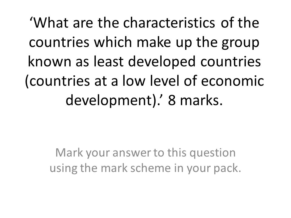 Mark your answer to this question using the mark scheme in your pack.