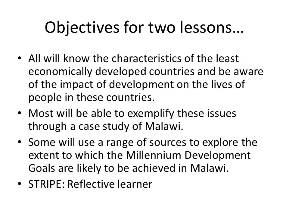 Objectives for two lessons…