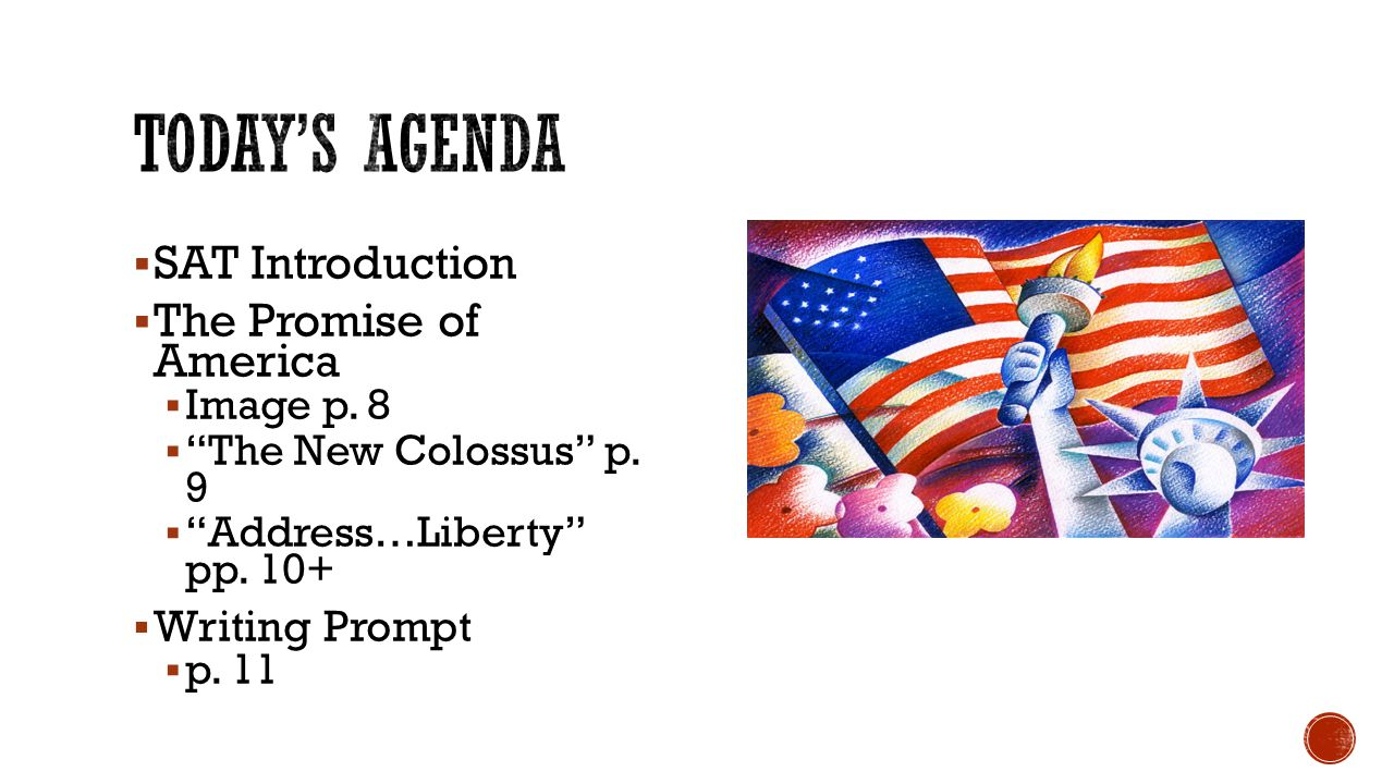 Today's Agenda SAT Introduction The Promise of America Writing Prompt