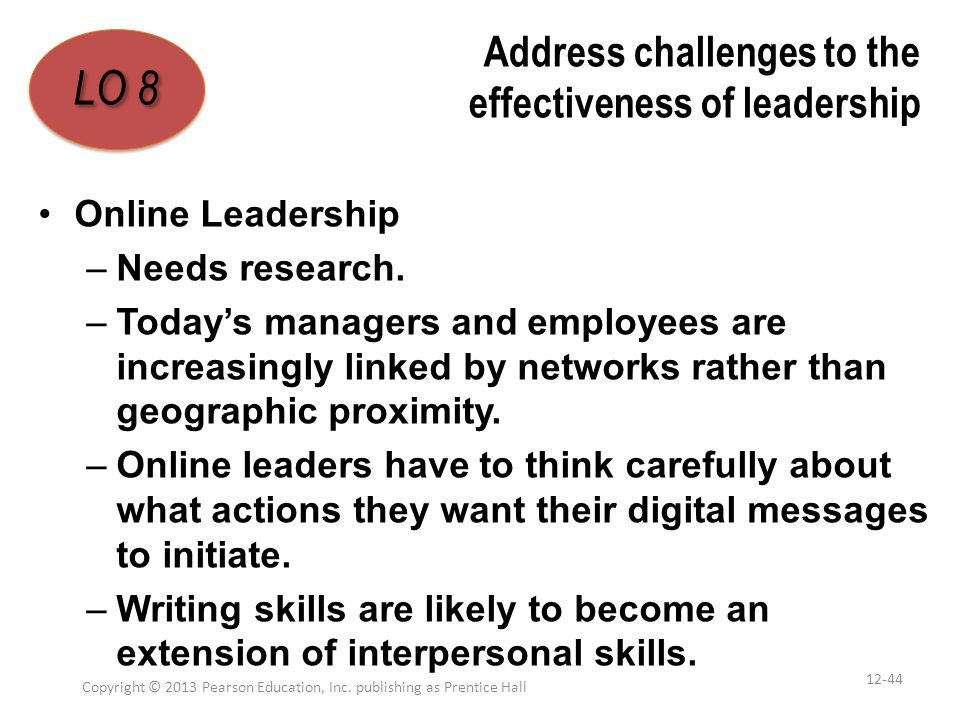 Address challenges to the effectiveness of leadership