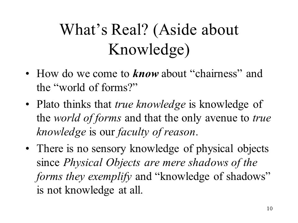 What's Real (Aside about Knowledge)