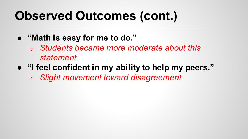 Observed Outcomes (cont.)