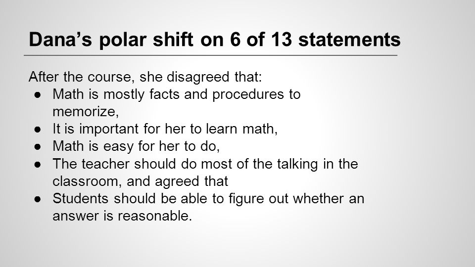 Dana's polar shift on 6 of 13 statements